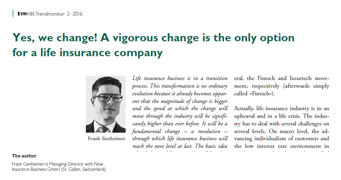 Yes, we change! A vigorous change is the only option for a life insurance company
